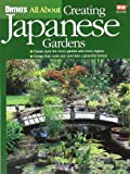 All About Creating Japanese Gardens (Ortho's All a..