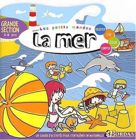 LES PETITS MONDES - LA MER GS (Ancienne Edition)