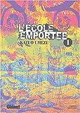Telecharger Livres Ecole emportee Vol 1 (PDF,EPUB,MOBI) gratuits en Francaise