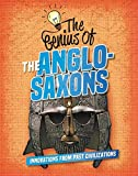The Genius of the Anglo-Saxons (Genius of the Ancients)