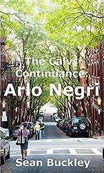 The Calvi Continuance: Arlo Negri: Arlo Negri (Ereptio Book 2)