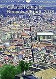 Quartieri Spagnoli Kalender 2018 (Wandkalender 2018 DIN A4 hoch): Die Altstadt Neapels (Monatskalender, 14 Seiten ) (CALVENDO Orte) [Kalender] [Apr 01, 2017] Weimar, Vincent - Vincent Weimar