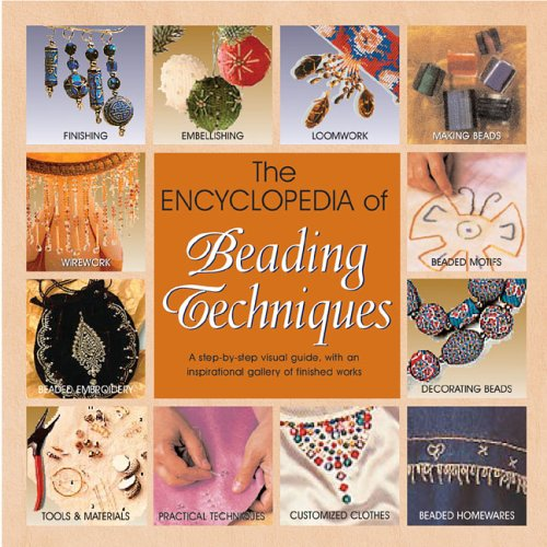 The Encyclopedia of Beading Techniques por Sara Withers