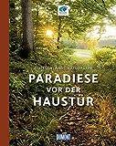 DuMont Bildband Paradiese vor der Haustür: Deutschlands Naturparke