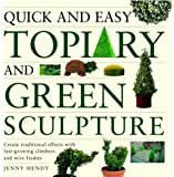 Quick and Easy Topiary