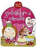 Camilla gioca libro. Camilla la fata dei cupcake. Con adesivi
