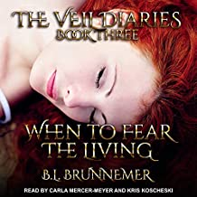 When to Fear the Living: Veil Diaries, Book 3
