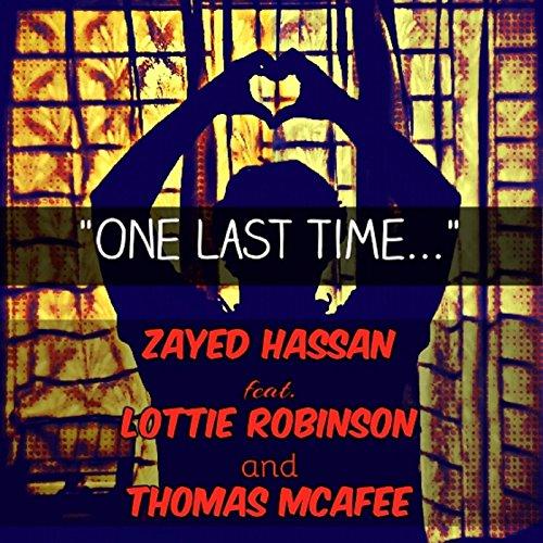 one-last-time-feat-lottie-robinson-thomas-mcafee
