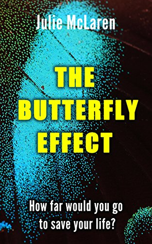 The Butterfly Effect by Julie McLaren