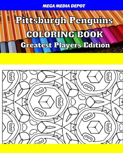 Pittsburgh Penguins Coloring Book Greatest Players Edition por Mega Media Depot