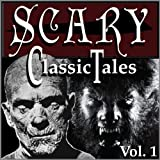 Classic Scary Tales, Volume One