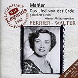 Mahler: Das Lied von der Erde; 3 Rückert Lieder