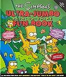 The Simpsons Ultra-Jumbo Rain-or-Shine Fun Book (The Simpsons)
