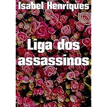 Liga dos assassinos (Portuguese Edition)