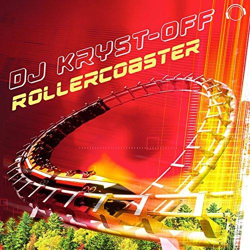DJ Kryst-Off-Rollercoaster