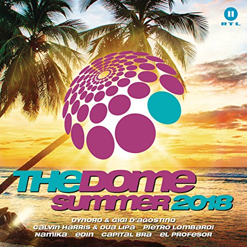 The Dome Summer 2018 [Explicit] -