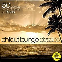 50 Chillout Lounge Classics (Dieser Titel enthält Re-Recordings)