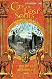 City of Lost Souls: Chroniken der Unterwelt