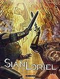 Sian Loriel - tome 2 - La Vierge et le fer