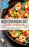 61Nb Dok7GL. SL160  - NO.1# Mediterranean Diet: The Essential Beginners Guide To Quick Weight Loss And Healthy Living Plus Over 100 Delicious Quick and Easy Recipes + 7 Day Meal Plan Reviews diet plan- weight loss uk