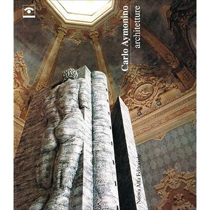 Carlo Aymonino. Architetture