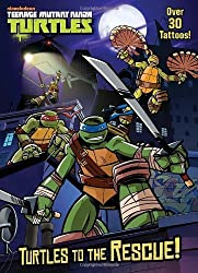 Turtles to the Rescue! (Teenage Mutant Ninja Turtles) (Color Plus Tattoos) by Golden Books (2012-08-07)