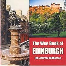 The Wee Book Of Edinburgh by Jan-Andrew Henderson (2004-10-04)