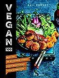 Vegan 100: meer dan 100 waanzinnig lekkere vegan recepten van @avantgardevegan