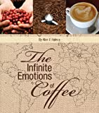 The Infinite Emotions of Coffee (English Edition)