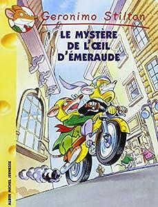 """Afficher """"Geronimo Stilton n° 08<br /> Le mystère de l'oeil d'émeraude"""""""