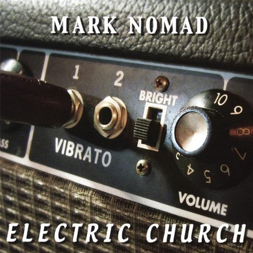 Electric Church by Mark Nomad (2007-10-30)