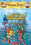 Thea Stilton and the Ghost of the Shipwreck: 3: 03 (Geronimo Stilton)