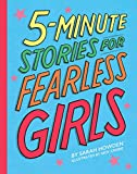 Meet smart, fearless and inspiring women from around the world. 5-Minute Stories for Fearless Girls features women who have pursued their dreams, changed our world, and shown everyone what women can do. From aviation pioneers to leading ...