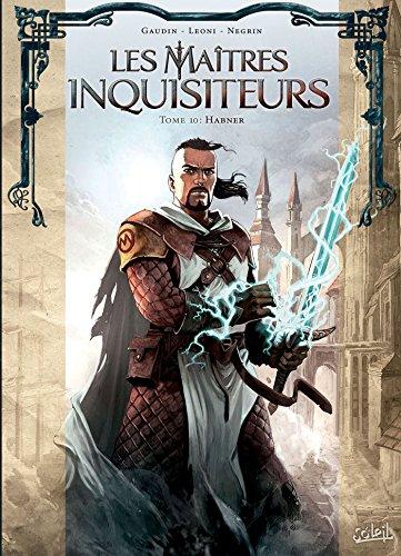 Maîtres inquisiteurs T10 - Habner par Jean-Charles Gaudin
