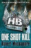 One Shot Kill: Book 6 (Henderson's Boys)