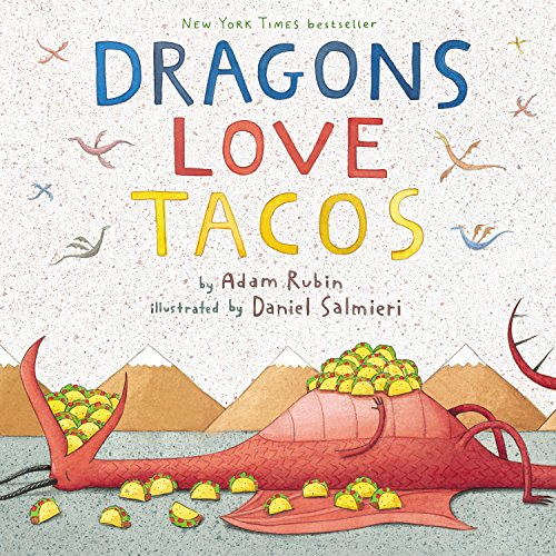 Dragons Love Tacos por Adam Rubin