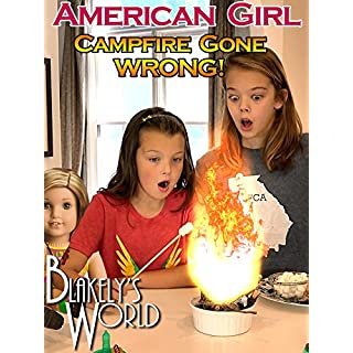 American Girl Campfire Gone Wrong
