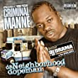 Da Neighborhood Dopeman Mixtap