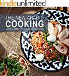 The New Arabic Cooking (Authentic Rec...