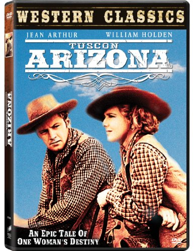 Western Classics: Tucson,Arizona (Import Dvd) (2011) J. Arthur/ W. Holden; Wes