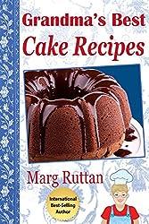 Grandma's Best Cake Recipes (Grandma's Best Recipes Book 5) (English Edition)