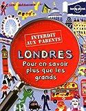 LONDRES INTERDIT AUX PARENTS - Lonely Planet - 08/03/2012