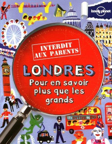 LONDRES INTERDIT AUX PARENTS