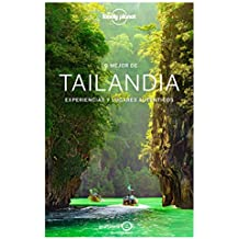 Lonely Planet Lo Mejor de Tailandia (Travel Guide)