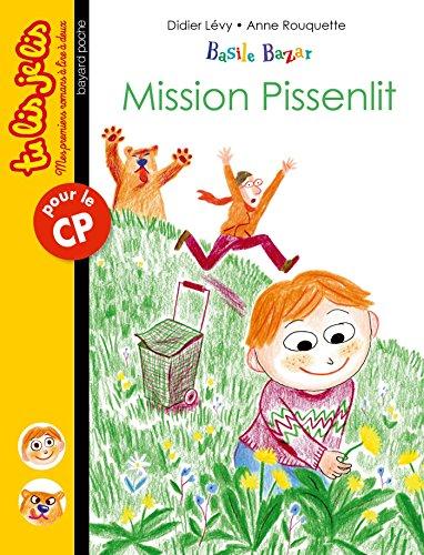 Basile Bazar, Tome 03: Mission pissenlit
