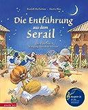 Die Entführung aus dem Serail mit CD: Die Oper von Wolfang Amadeus Mozart (Musikalisches Bilderbuch mit CD)