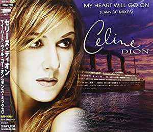 My Heart Will Go On Dance Mixes 5 Remixes [Import anglais]
