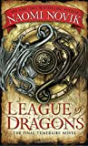 League of Dragons (Temeraire, Band 9)
