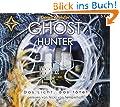 Ghost Hunter - Das Licht, das t�tet: Gelesen von Nicki von Tempelhoff. 5 CDs, Digifile, Laufzeit ca. 4 Std. 40 Min.