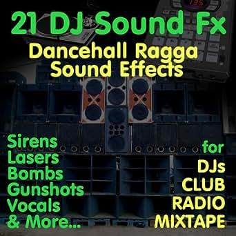 Dj Sound Effects (Dj Tools for Club & Bashment) [Dancehall Ragga Hip